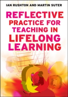 Reflective Practice for Teaching in Lifelong Learning, Paperback Book