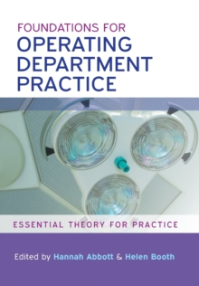 Foundations for Operating Department Practice: Essential Theory for Practice, Paperback Book