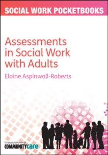 The Pocketbook Guide to Assessments in Social Work with Adults, Paperback / softback Book
