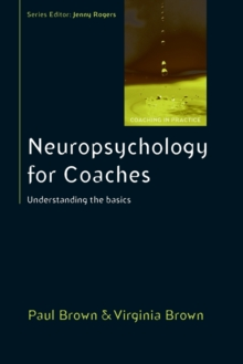 Neuropsychology for Coaches: Understanding the Basics, Paperback / softback Book