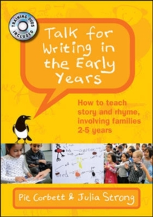 Talk for Writing in the Early Years: How to Teach Story and Rhyme, Involving Families: 2-5 Years, DVD video Book