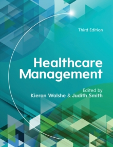Healthcare Management: A Prescription for Improvement?, Paperback / softback Book