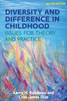 Diversity and Difference in Childhood: Issues for Theory and Practice, Paperback Book