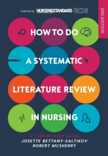 How to do a Systematic Literature Review in Nursing: A step-by-step guide, Paperback / softback Book