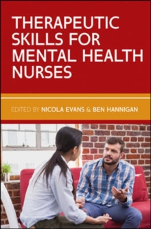 Therapeutic Skills for Mental Health Nurses, Paperback Book