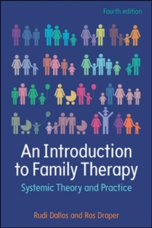 An Introduction to Family Therapy: Systemic Theory and Practice, Paperback Book