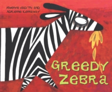 African Animal Tales: Greedy Zebra, Paperback Book