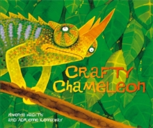 African Animal Tales: Crafty Chameleon, Paperback / softback Book