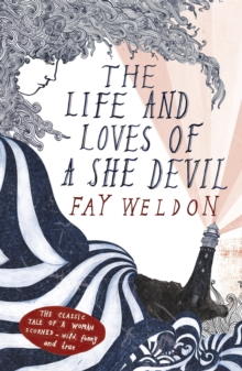 The Life and Loves of a She Devil, Paperback / softback Book