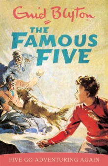 Famous Five: Five Go Adventuring Again : Book 2, Paperback / softback Book