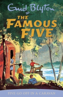 Famous Five: Five Go Off In A Caravan : Book 5, Paperback Book
