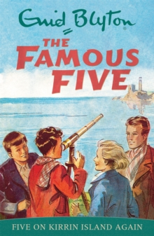 Famous Five: Five On Kirrin Island Again : Classic cover edition: Book 6, Paperback Book