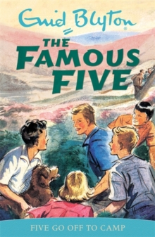 Famous Five: Five Go Off To Camp : Classic cover edition: Book 7, Paperback Book