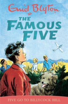 Famous Five: Five Go To Billycock Hill : Book 16, Paperback Book