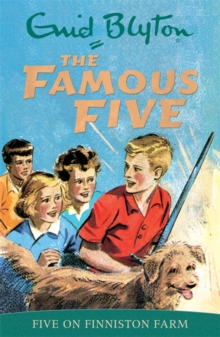 Famous Five: Five On Finniston Farm : Book 18, Paperback Book