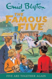 Famous Five: Five Are Together Again : Book 21, Paperback / softback Book