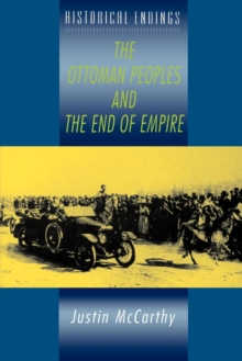 The Ottoman Peoples and the End of Empire, Paperback Book
