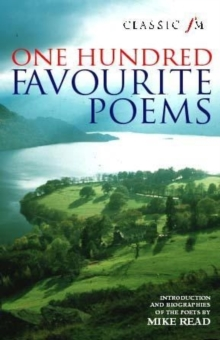 Classic FM 100 Favourite Poems, Paperback Book