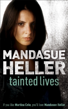 Tainted Lives : A gritty page-turner that will have you hooked, Paperback / softback Book