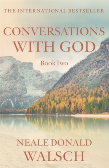 Conversations with God - Book 2 : An uncommon dialogue, Paperback Book