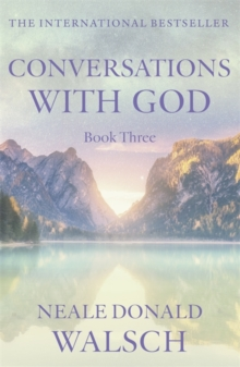 Conversations with God - Book 3 : An uncommon dialogue, Paperback Book