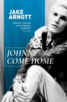 Johnny Come Home, Paperback / softback Book