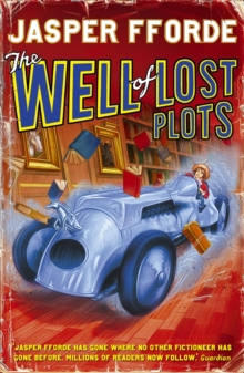 The Well Of Lost Plots : Thursday Next Book 3, Paperback Book