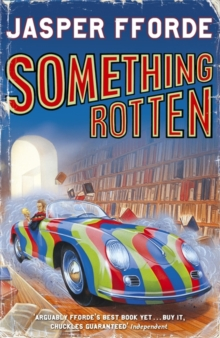 Something Rotten : Thursday Next Book 4, Paperback Book