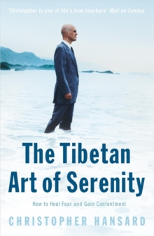 The Tibetan Art of Serenity, Paperback / softback Book
