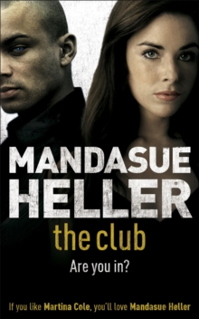 The Club : a gritty thriller you won't put down, Paperback / softback Book