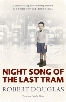Night Song of the Last Tram - A Glasgow Childhood, Paperback / softback Book