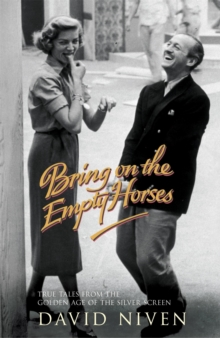 Bring on the Empty Horses, Paperback Book