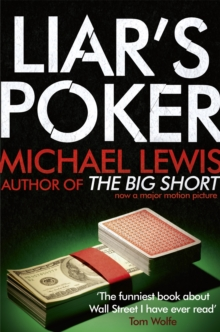 Liar's Poker : From the author of the Big Short, Paperback Book