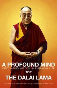 A Profound Mind : Cultivating Wisdom in Everyday Life, Paperback / softback Book