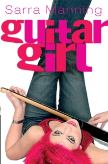 Guitar Girl, Paperback / softback Book