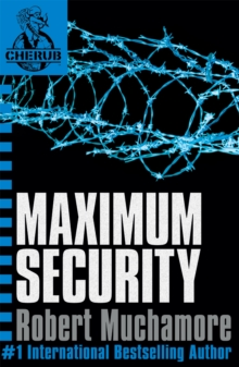 CHERUB: Maximum Security : Book 3, Paperback / softback Book