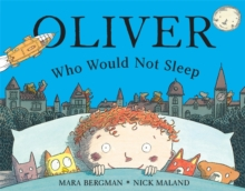 Oliver Who Would Not Sleep, Paperback Book