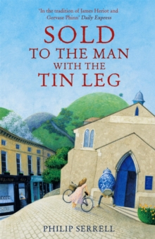 Sold to the Man With the Tin Leg, Paperback / softback Book