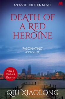 Death of a Red Heroine : Inspector Chen 1, Paperback / softback Book