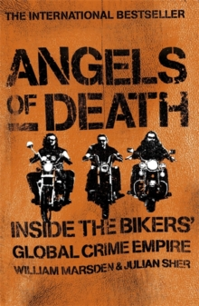 Angels of Death: Inside the Bikers' Global Crime Empire, Paperback Book