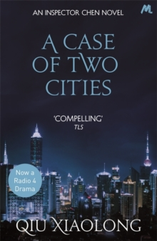 A Case of Two Cities : Inspector Chen 4, Paperback / softback Book