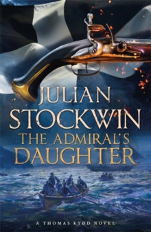 The Admiral's Daughter : Thomas Kydd 8, Paperback / softback Book