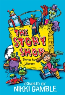 Story Shop: Stories For Literacy, Paperback / softback Book