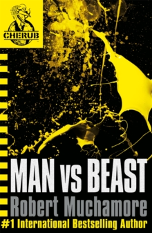CHERUB: Man vs Beast : Book 6, Paperback / softback Book