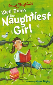 The Naughtiest Girl: Well Done, The Naughtiest Girl : Book 8, Paperback / softback Book