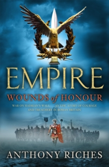 Wounds of Honour: Empire I, Paperback Book
