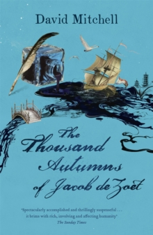 The Thousand Autumns of Jacob de Zoet, Paperback / softback Book