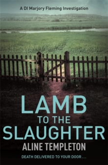 Lamb to the Slaughter : DI Marjory Fleming Book 4, Paperback / softback Book