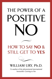 The Power of a Positive No, Paperback Book
