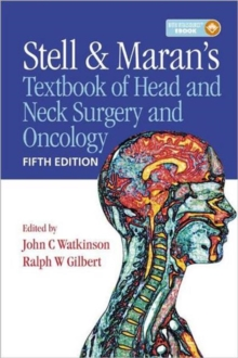 Stell & Maran's Textbook of Head and Neck Surgery and Oncology, Fifth Edition, Mixed media product Book